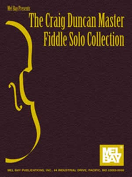 The Craig Duncan Master Fiddle Solo Collection
