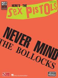 The Sex Pistols - Never Mind the Bollocks Here's the Sex Pistols
