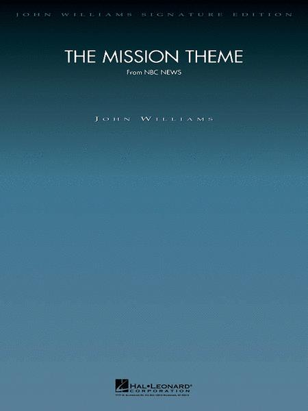 The Mission Theme (from NBC News)