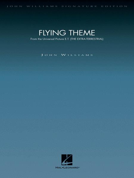 Flying Theme (from E.T.: The Extra-Terrestrial)