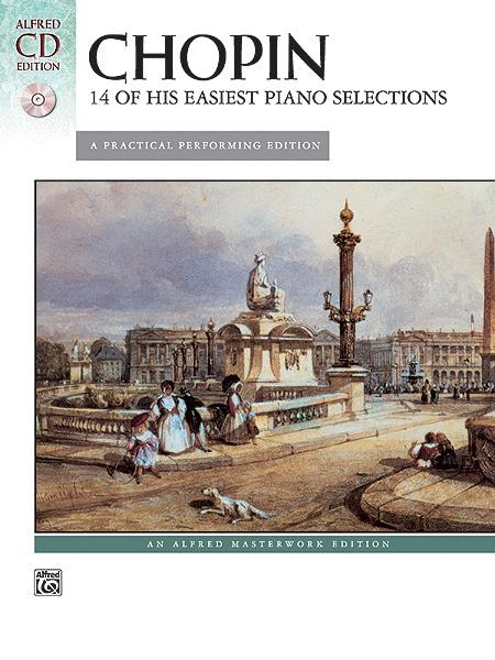 Chopin -- 14 of His Easiest Piano Selections