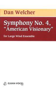 Symphony No. 4, American Visionary