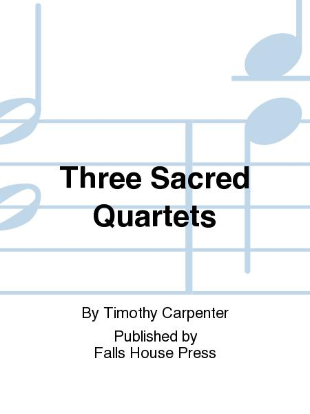 Three Sacred Quartets