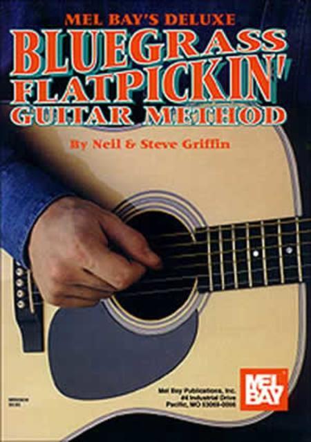Deluxe Bluegrass Flatpickin' Guitar Method