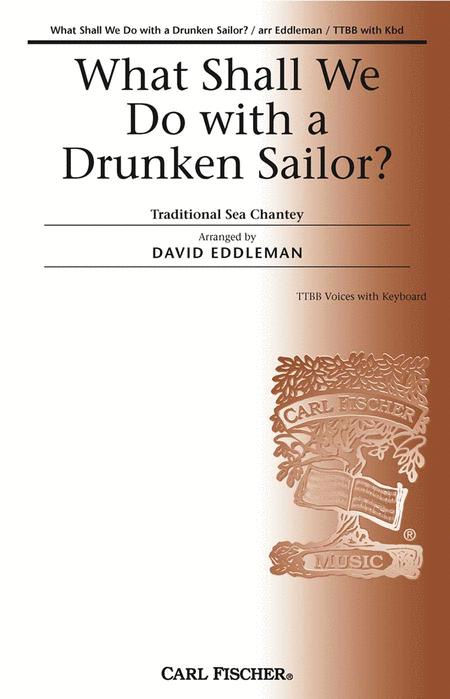 What Shall We Do With A Drunken Sailor?