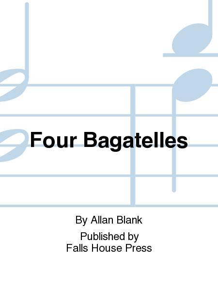 Four Bagatelles