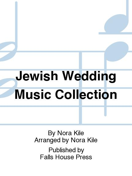Jewish Wedding Music Collection