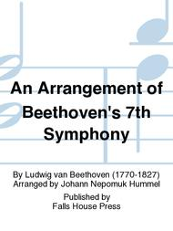 An Arrangement of Beethoven's 7th Symphony