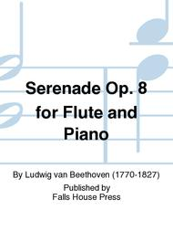 Serenade Op. 8 for Flute and Piano