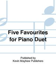 Five Favourites for Piano Duet