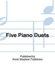 Five Piano Duets