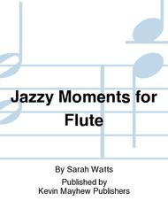 Jazzy Moments for Flute
