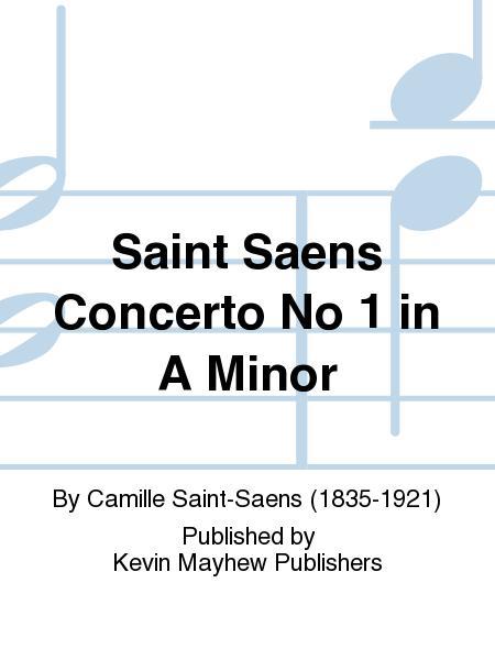 Saint Saens Concerto No 1 in A Minor
