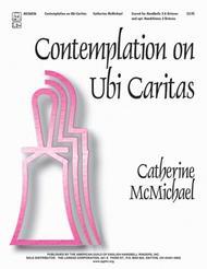 Contemplation on Ubi Caritas