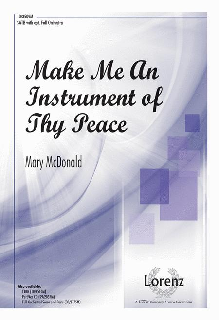 Make Me An Instrument of Thy Peace