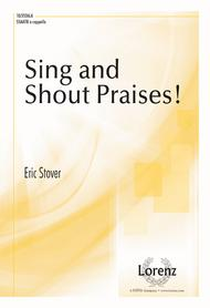 Sing and Shout Praises!