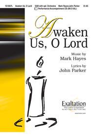 Awaken Us, O Lord