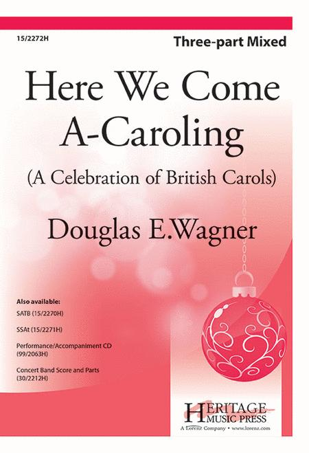 Here We Come A-Caroling!