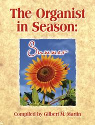 The Organist in Season: Summer