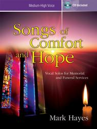 Songs of Comfort and Hope - Medium-high Voice
