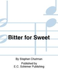 Bitter for Sweet