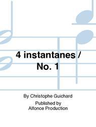 4 instantanes / No. 1
