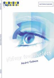 Visions translucides