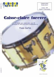 Caisse-claire forever
