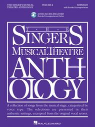 The Singer's Musical Theatre Anthology - Volume 4 - Soprano