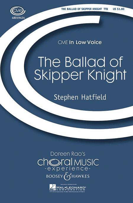 The Ballad of Skipper Knight