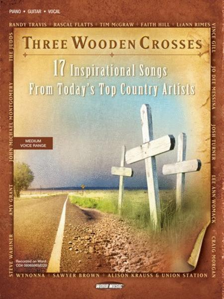 Three Wooden Crosses Sheet Music - Sheet Music Plus