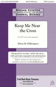 Keep Me Near the Cross