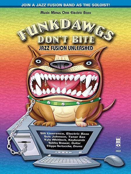 Funkdawgs Don't Bite - Jazz Fusion Unleashed