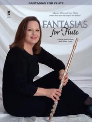Fantasias for Flute: Classics with Piano