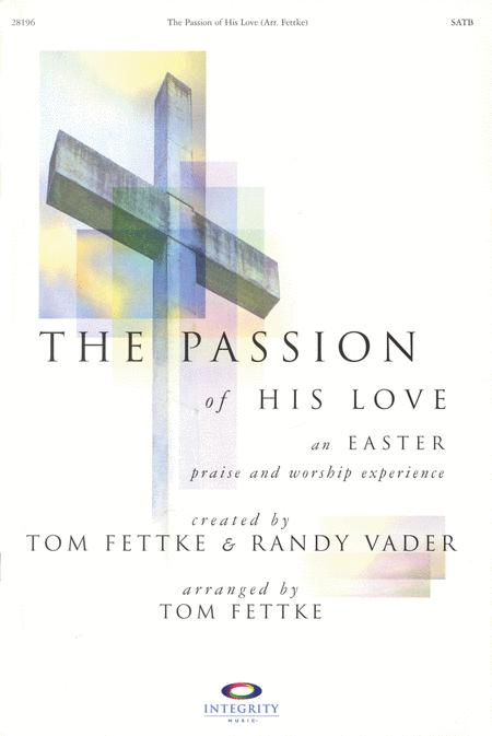 The Passion of His Love