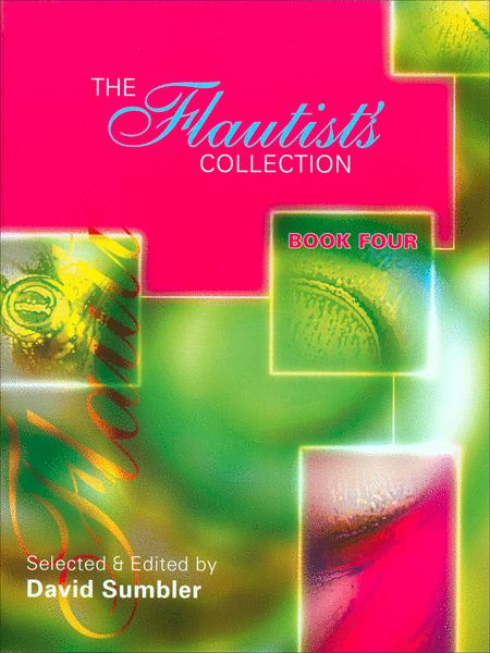 The Flautist's Collection - Book 4