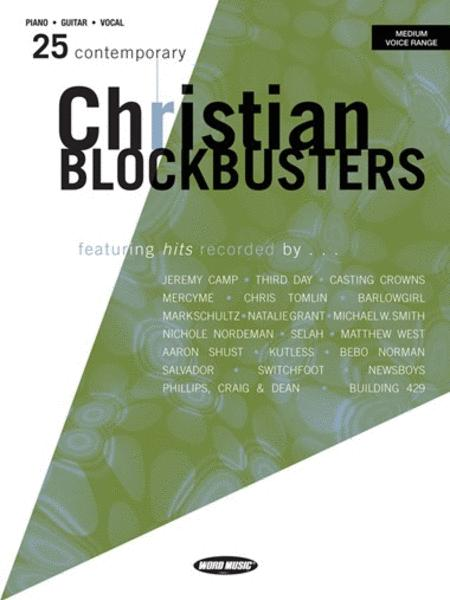 25 Contemporary Christian Blockbusters