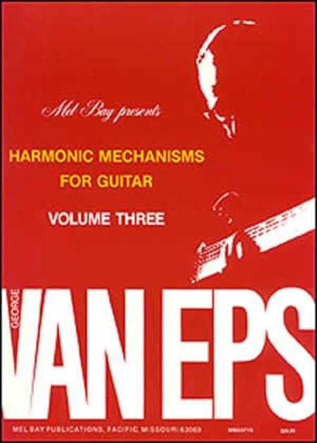 George Van Eps Harmonic Mechanisms Guitar, Volume 3
