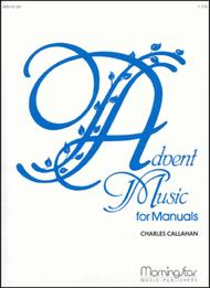 Advent Music for Manuals, Set 1