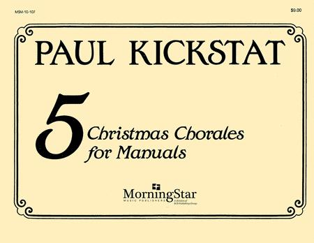 Five Christmas Chorales for Manuals