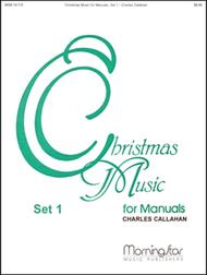 Christmas Music for Manuals, Set 1