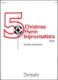 Five Christmas Hymn Improvisations, Set 3