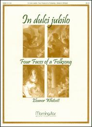 In Dulci Jubilo: Four Faces of a Folksong