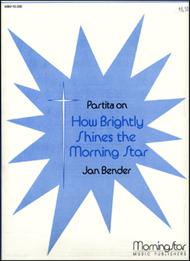 Partita on How Brightly Shines the Morning Star