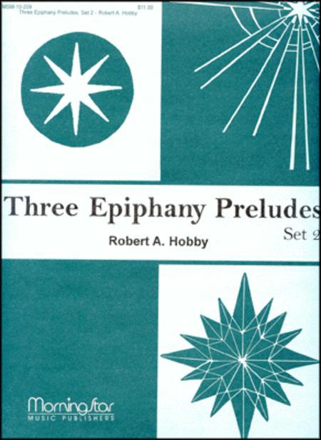 Three Epiphany Preludes, Set 2