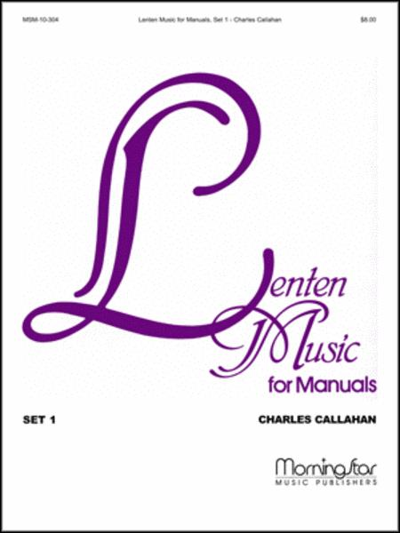 Lenten Music for Manuals, Set 1