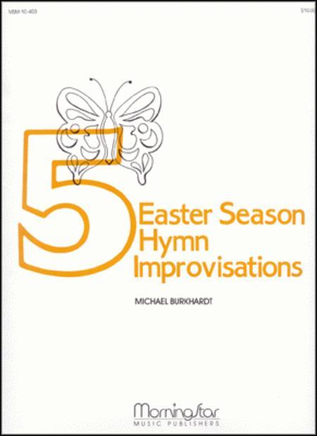 Five Easter Season Hymn Improvisations, Set 1