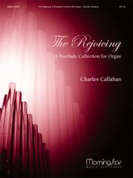 The Rejoicing: A Postlude Collection for Organ