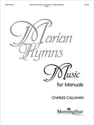 Marian Hymns - Music for Manuals