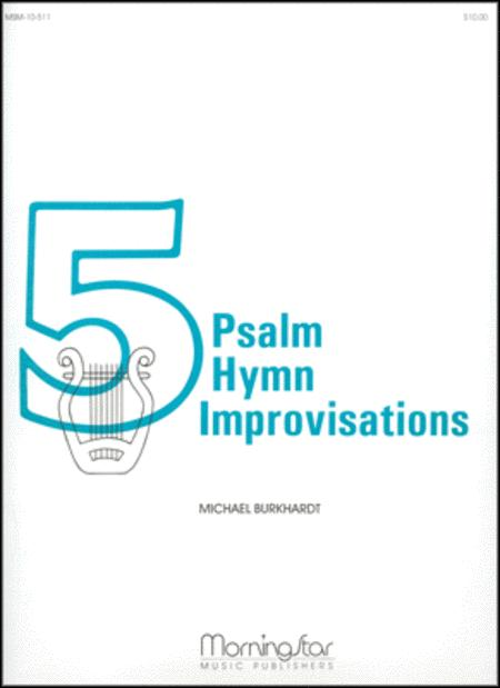 Five Psalm Hymn Improvisations